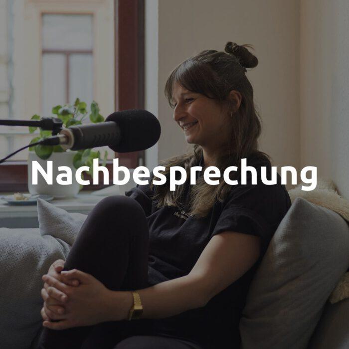 Nachbesprechung Nummer 2 mit Katha Schroeder